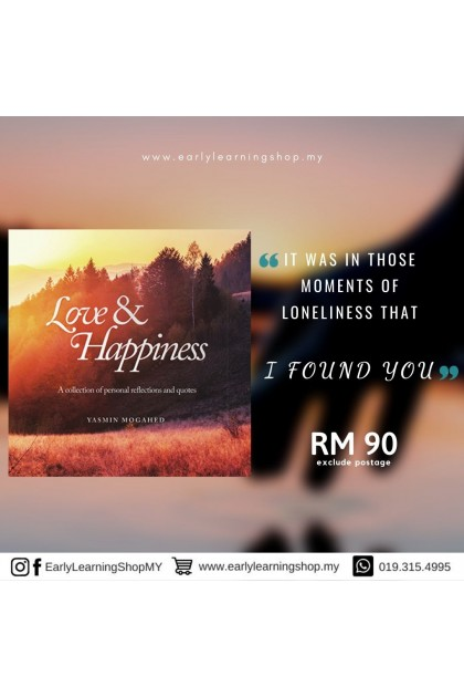 Yasmin Mogahed : Love & Happiness: A Collection of Personal Reflections and Quote