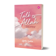 [PRE ORDER] Ayesha Syahira - Talk To Allah: Finding Comfort By Making Du'a