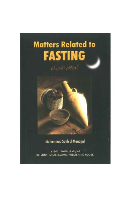 Matters Related to Fasting