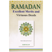 Ramadan Excellent Merits And Virtuous Deeds