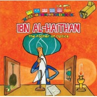 Muslim Scientist: Ibn Al Haitham - The Father Of Optics