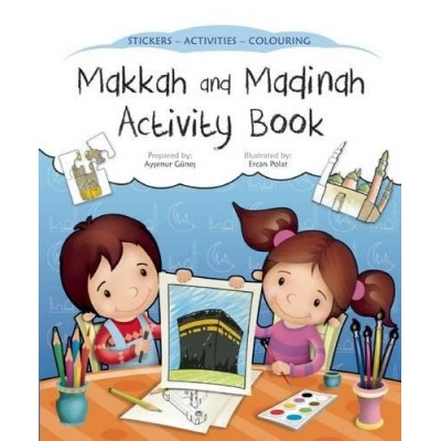 Makkah and Madinah Activity Book (Discover Islam Sticker Activity Books)