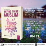 Norhafsah Hamid : Trying To Be Muslim