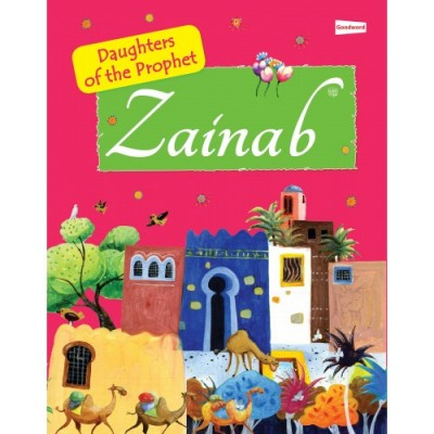 Zainab : Daughters Of The Prophet