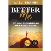 Better Me - 365 Ways To Transform Your Everyday Life