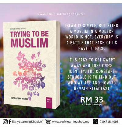Norhafsah Hamid : Trying to Be Muslim (Combo 3 Books)