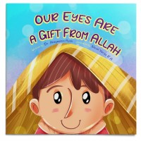 Our Eyes Are A Gift From Allah
