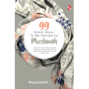 99 Great Ways To Be Wonderful Muslimah