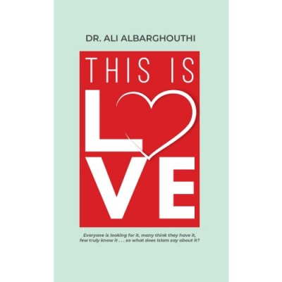 This Is Love by Dr. Ali Albarghouthi