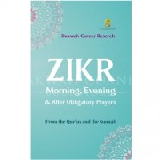 Zikr Morning, Evening & After Obligatory Prayers (Pocket Size)