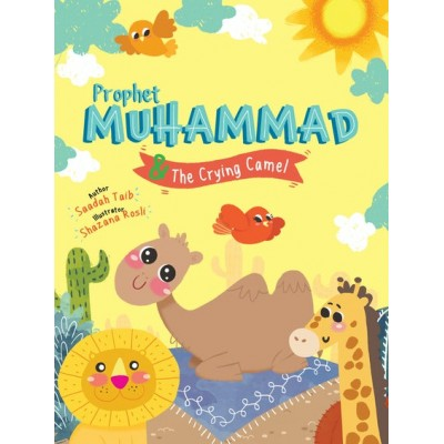 Prophet Muhammad & The Crying Camel Activity Book