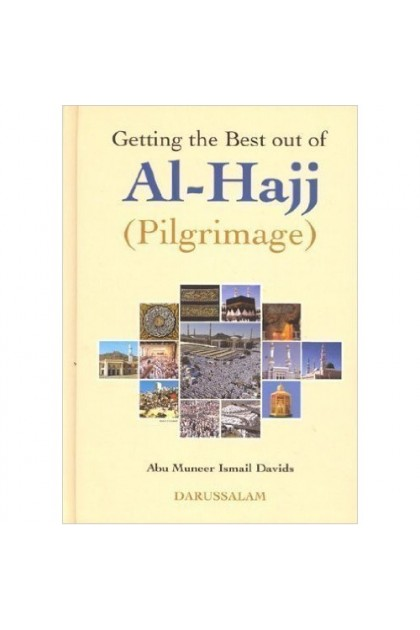 Getting The Best Out Of Hajj