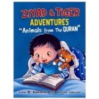 Ziyad & Tiger: Animals from the Quran