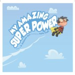 My Amazing Super Power