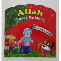 Iman Building Serie: Allah Loves Me More