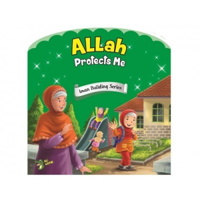 Iman Building Serie: Allah Protects Me