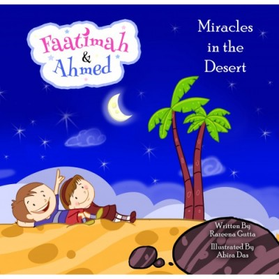 Faatimah & Ahmed: Miracles In The Desert