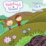 Faatimah & Ahmed: High Up On A Mountain