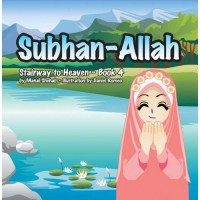 Stairway to Heaven Serie Book 4 : Subhan-Allah