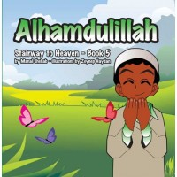 Stairway to Heaven Serie Book 5 : Alhamdulilah