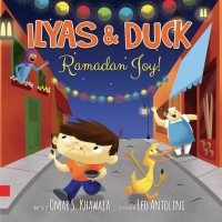 Ilyas & Duck : Ramadhan Joy