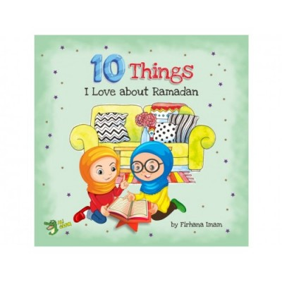 10 Things I love About Ramadhan