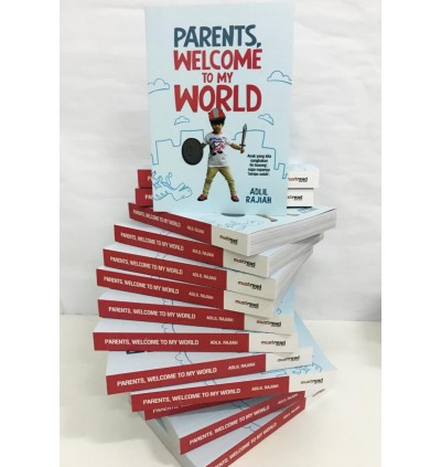 Parents, Welcome To My World (Bahasa Malaysia)
