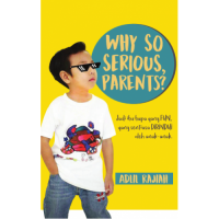 Why So Serious, Parents (Bahasa Malaysia)