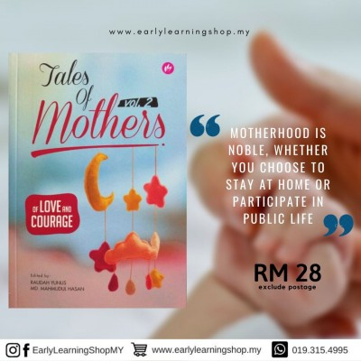 Tales Of Mothers Vol 2 : Of Love And Courage