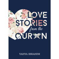 Loves Stories from the Quran