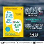 How To Talk So Kids Will Listen & Listen So Kids Will Talk (Edisi Bahasa Malaysia)
