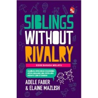Siblings Without Rivalry (Edisi Bahasa Malaysia)