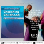 Dr. Muhammad Abdul Bari: A Guide to Parenting in Islam : Cherishing Childhood