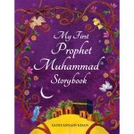 My First Prophet Muhammad Storybook (soft cover)