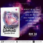 Norhafsah Hamid : Rough Diamond